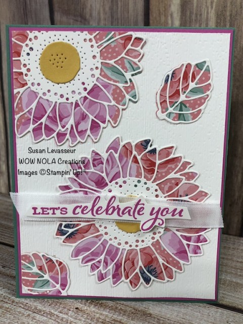 Quick & Easy Celebrate Sunflowers, Susan Levasseur, WOW NOLA Creations, Stampin' Up!