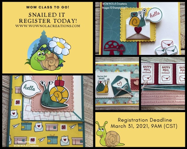 Apr 2021 WOW Class to GO!, Snailed It, Susan Levasseur, WOW NOLA Creations, Stampin' Up!