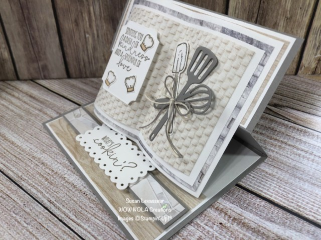 What's Cookin' Open Book Easel Card, Susan Levasseur, WOW NOLA Creations, Stampin' Up!