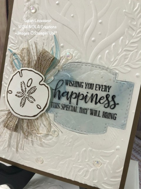 Wedding Card with Friends are like Seashells, Susan Levasseur, WOW NOLA Creations, Stampin' Up!