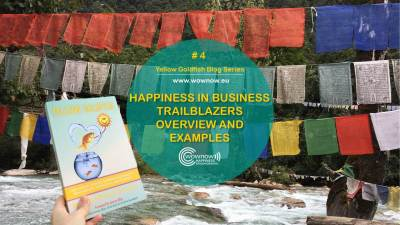 Yellow Goldfish series #4: happiness trailblazers and examples covered in Yellow Goldfish