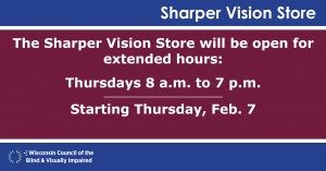Sharper Vision store open Thursday until 7 p.m. starting February 14, 2019