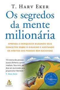 capa-do-livro-os-segredos-da-mente-milionaria-para-ilustrar-texto-sobre-livros-que-todo-empreendedor-deve-ler