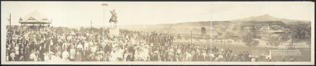 """On the Old Santa Fe Trail, 1822-1879""; dedication of Kit Carson Park & unveiling of the Kit Carson Statue, Trinidad, Colo., June 1, '13. Almeron Newman, photographer"