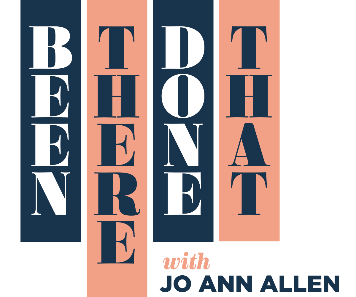 The podcast logo for Been There Done That with CPR News host Jo Ann Allen.