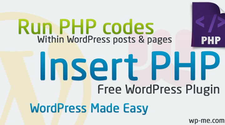 Insert PHP WordPress Plugin