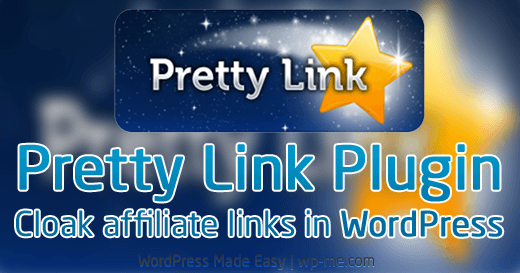 Pretty Link Plugin: Cloak affiliate links in WordPress