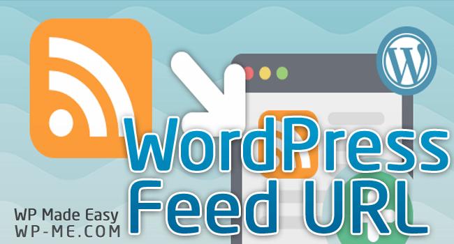 WordPress RSS, RDF, Atom Feed URL