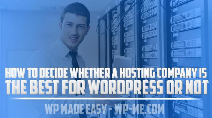 5 Things All Good WordPress Hosting Companies Should Have