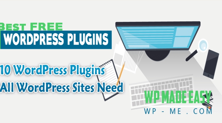 10 Best Free WordPress Plugins of 2017 (Expert Pick)
