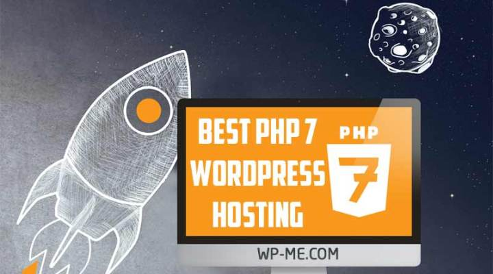 Best PHP 7 Hosting: PHP 7 WordPress Hosts Compared (2017)