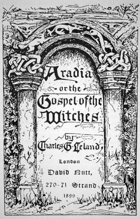 Aradia, the Gospel of the Witches. Charles Leland. Ilustrator unknown. Wikimedia Commons, public domain.