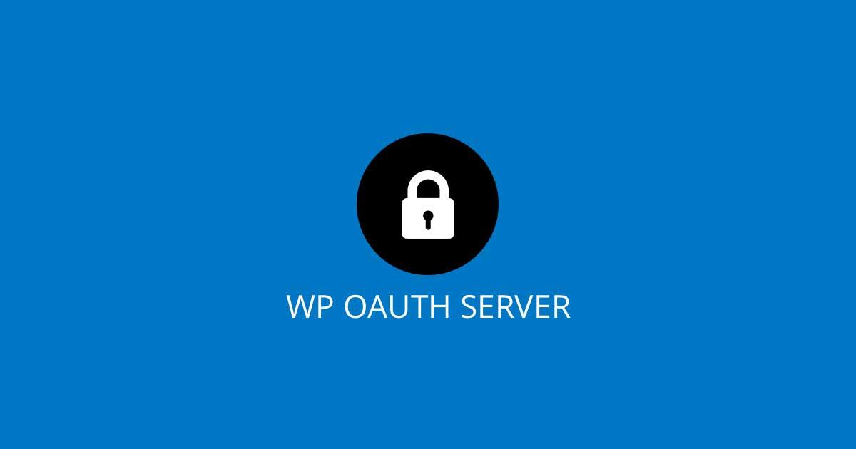 WP OAuth Server - WordPress OAuth2 User Authorization Plugin