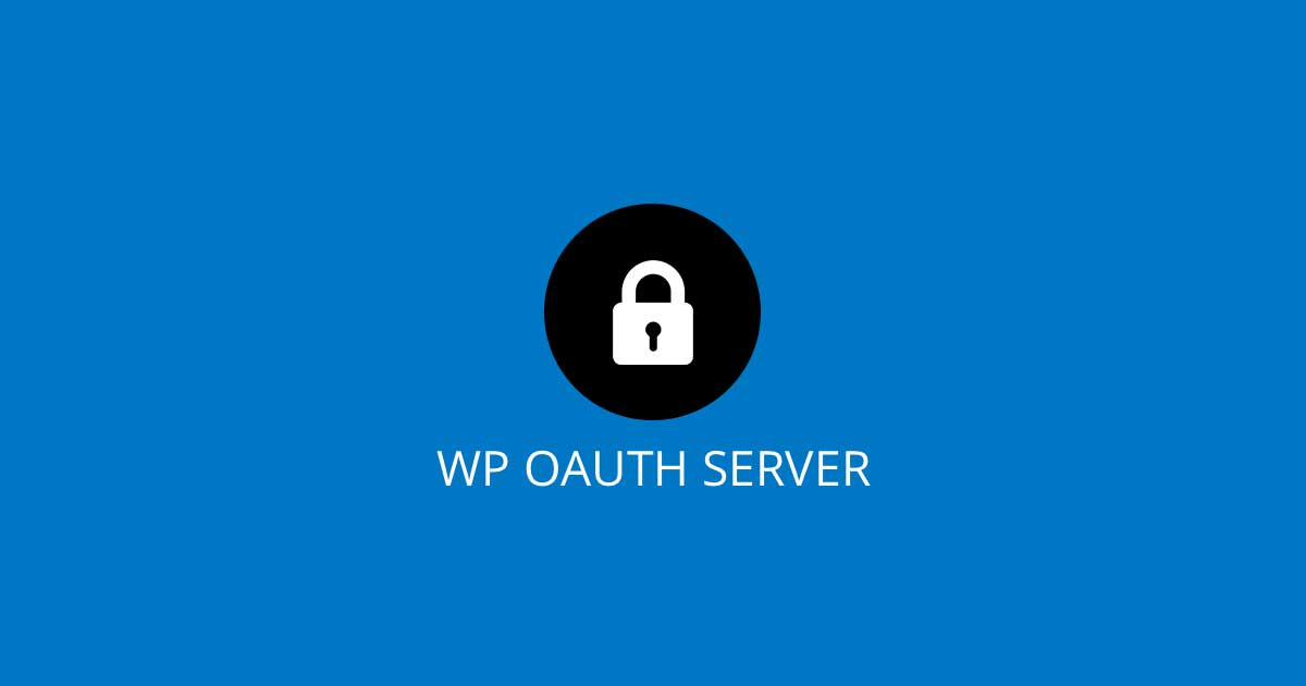 WP OAuth Server - WordPress OAuth2 User Authorization Plugin