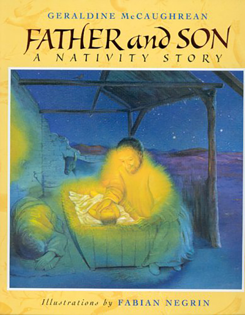 Father and Son: A Nativity Story by Geraldine McCaughrean