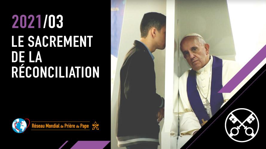 Au mois de mars, le Pape demande de prier pour bien vivre la confession
