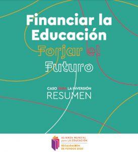 Financiar la Educación: Forjar el futuro