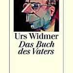 Urs Widmer: Das Buch des Vaters – Folge 2