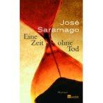 José Saramago: Eine Zeit ohne Tod (2007)