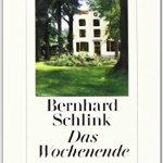 Bernhard Schlink: Das Wochenende (2008)