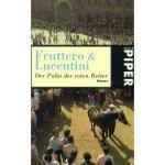 Carlo Fruttero & Franco Lucentini: Der Palio der toten Reiter (2007)