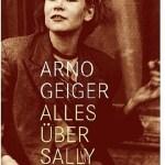 Arno Geiger: Alles über Sally (2010)