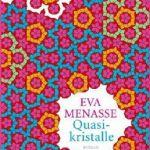 Eva Menasse: Quasikristalle (2013)