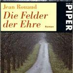 Jean Rouaud: Die Felder der Ehre (2004)