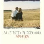 Joachim Meyerhoff: Alle Toten fliegen hoch Teil 1: Amerika (2013)