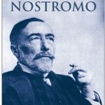 Joseph Conrad: Nostromo (1904 / 2002)