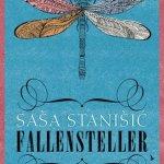 Saša Stanišic: Fallensteller (2016)