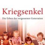 Sabine Bode: Kriegsenkel. Die Erben der vergessenen Generation (2009 / 2013)