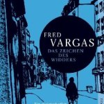 Fred Vargas: Das Zeichen des Widders (Commissaire Adamsberg #3) (2000 / 2008)