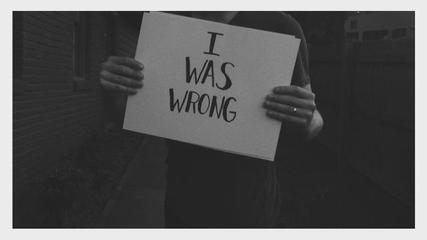 Image result for i was wrong