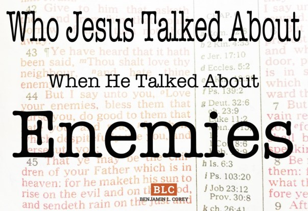 talked about enemies