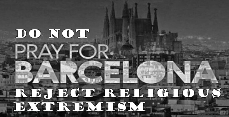 Dont Pray For Barcelona Reject Religious Extremism Image Via Twitter