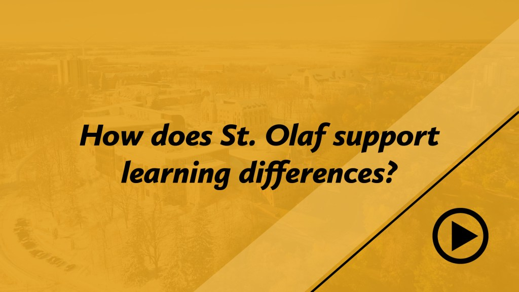 How does St. Olaf support learning differences?