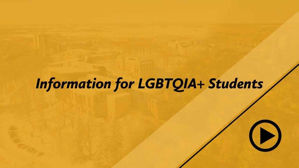 Information for LGBTQIA+ students