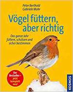 """Cover des Buchs """"Vögel füttern, aber richtig - Das ganze Jahr füttern, schützen und sicher bestimmen"""""""