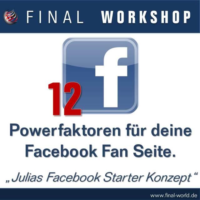 12 Powerfaktoren für die Facebook Fan Seite