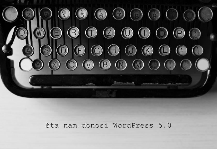 WordPress 5.0 šta nam donosi?