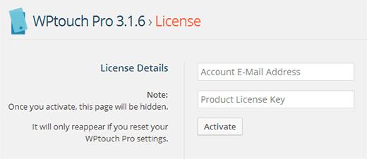 Nhập Email của bạn và License Key WPtouch Tài khoản