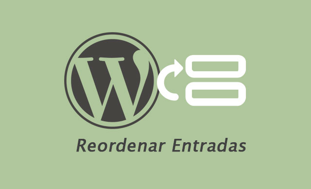 Reordenar u ordenar custom post type en WordPress