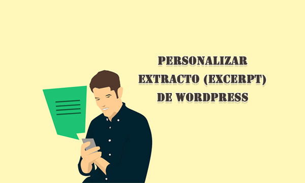 Personalizar el extracto en WordPress con plugin