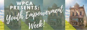 Youth Empowerment Week @ Walker's Point Center for the Arts
