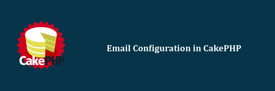 how to set email configuration in cakephp