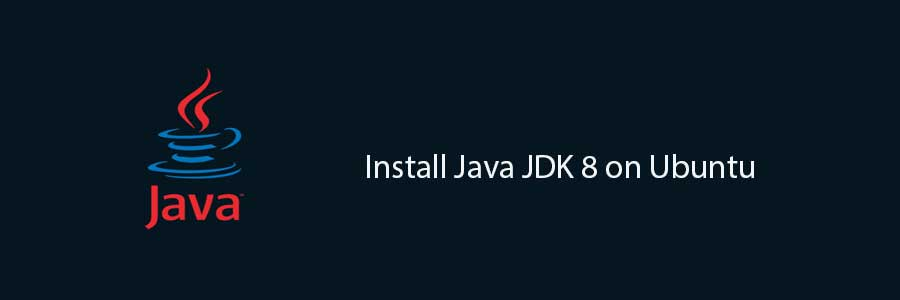 How To Install Java JDK 8 on Ubuntu 14 04 - Wpcademy