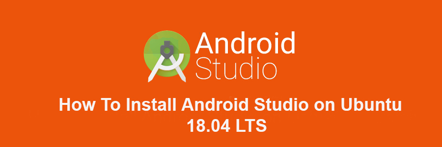 How To Install Android Studio 3 4 on Ubuntu 18 04 LTS - WPcademy