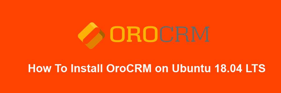 Install OroCRM on Ubuntu 18
