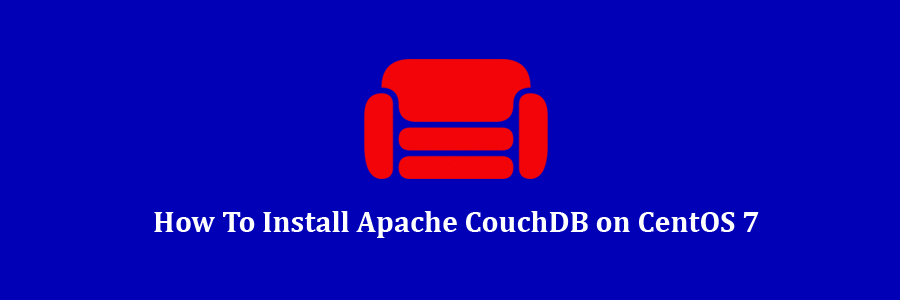How To Install Apache CouchDB on CentOS 7 - WPcademy